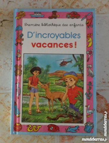 D'INCROYABLES VACANCES ! 1è BIBLIO ENFANTS 22 1 Attainville (95)
