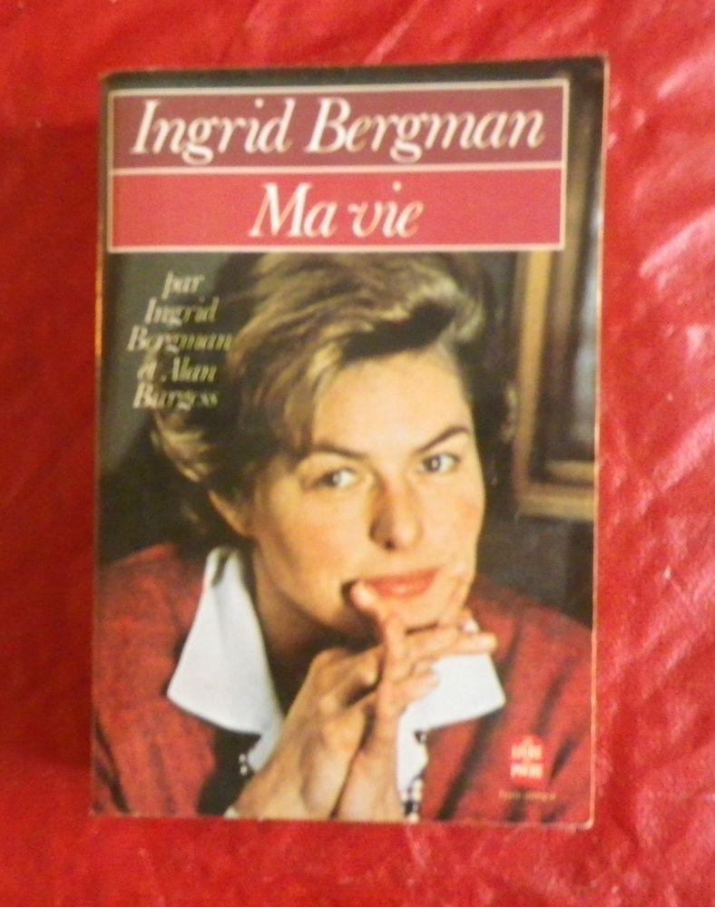 INGRID BERGMAN : MA VIE Ed. Le Livre de Poche 2 Attainville (95)