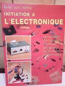 Initiation à l'électronique 3 Lavernose-Lacasse (31)