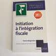 Initiation à l'intégration fiscale, Collection pratiques d'e