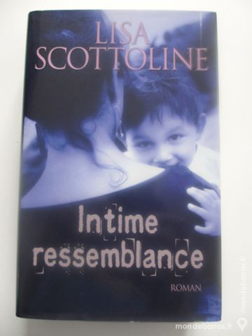 Intime Ressemblance de Lisa Scottoline 10 Faches-Thumesnil (59)