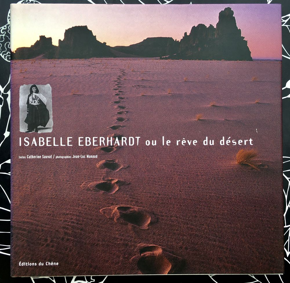 Isabelle Eberhardt ou le rêve du désert par C. Sauvat; Neuf  16 L'Isle-Jourdain (32)