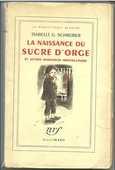 Isabelle G. SCHREIBER La naissance du sucre d'orge - 1954 8 Montauban (82)