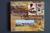 Itinéraire d'un pèlerin en Terre Sainte, 2 Rennes (35)