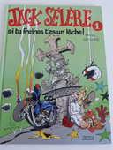 JACK SELERE Si tu freines t'es un lâche 4 Rueil-Malmaison (92)