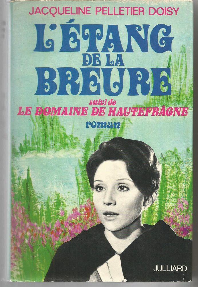 Jacqueline PELLETIER DOISY L'étang de la Breure 6 Montauban (82)