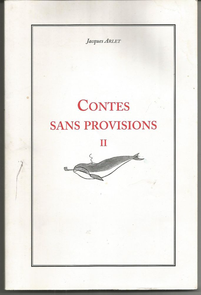 Jacques ARLET Contes sans provisions II 8 Montauban (82)