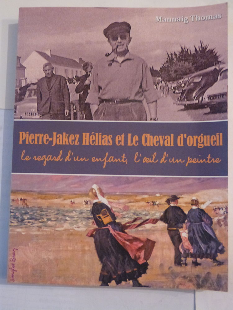 P.JAKEZ HELIAS ET LE CHEVAL D'ORGUEIL  par M.THOMAS 15 Brest (29)