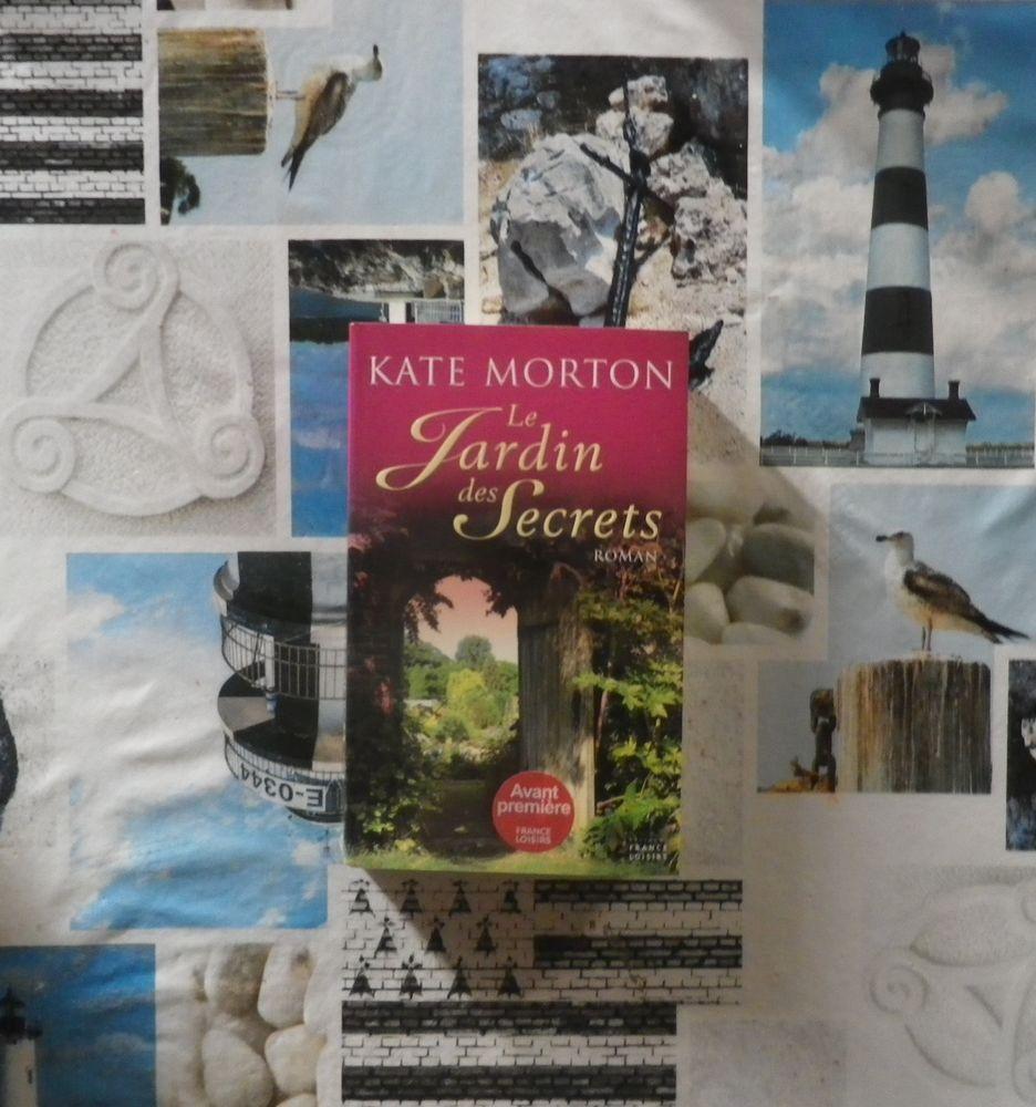 LE JARDIN DES SECRETS de Kate MORTON Ed. France Loisirs 3 Bubry (56)