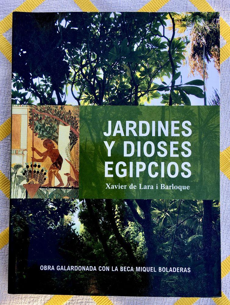 JARDINES Y DIOSES EGIPCIOS; Beau livre d'art Neuf 17 L'Isle-Jourdain (32)