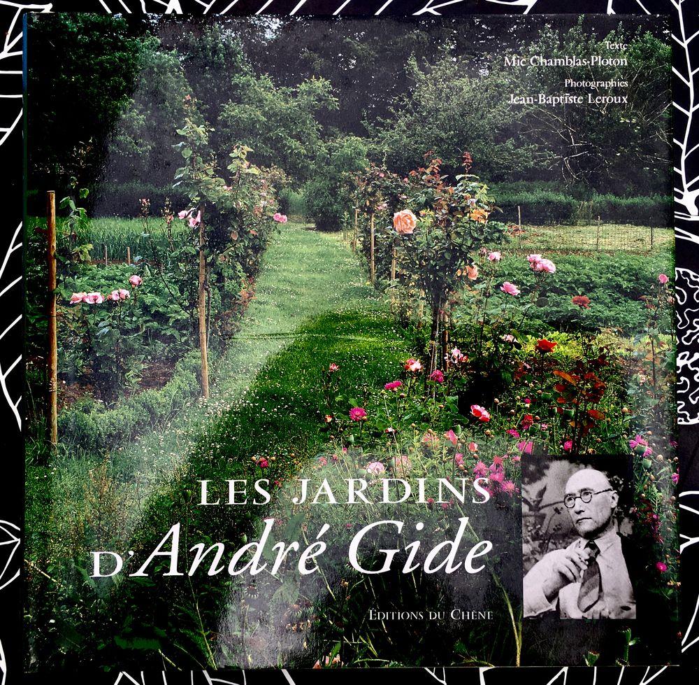 Les Jardins d'André Gide de Chamblas-Polton;Beau livre neuf  14 L'Isle-Jourdain (32)