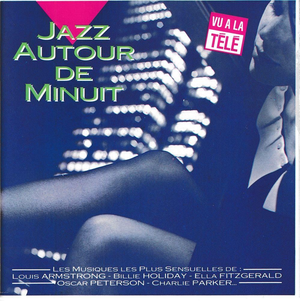 CD Jazz Autour De Minuit Les Musiques Les Plus Sensuelles de 6 Antony (92)