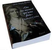 Jean-Denis BREDIN   on ne meurt qu'une fois. Charlotte Corda 4 Mazingarbe (62)