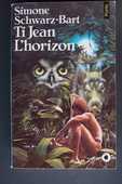 Ti Jean L'horizon - Simone Schwarz-Bart, 3 Rennes (35)
