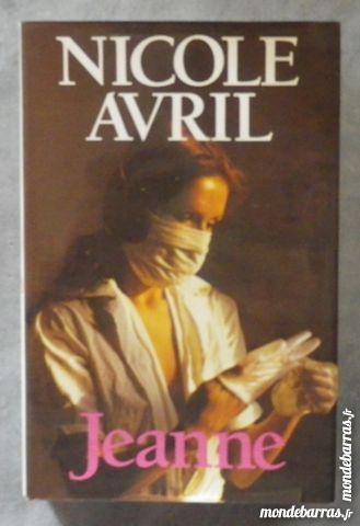 JEANNE de Nicole AVRIL France Loisirs 3 Bubry (56)