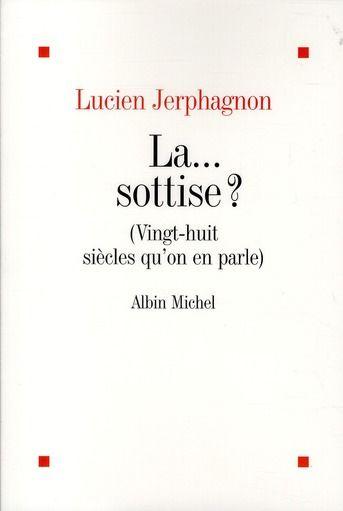 L JERPHAGNON La sottise ? vingt huit siècles qu'on en parle 4 Montauban (82)