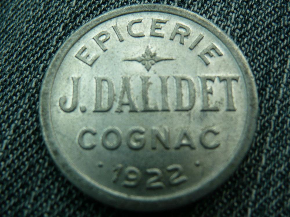 Jeton Alu 10 centimes Épicerie J.Dalidet Cognac 15 Bordeaux (33)
