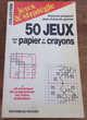 50 jeux avec du papier et des crayons Françis Pingaud et Jea Livres et BD