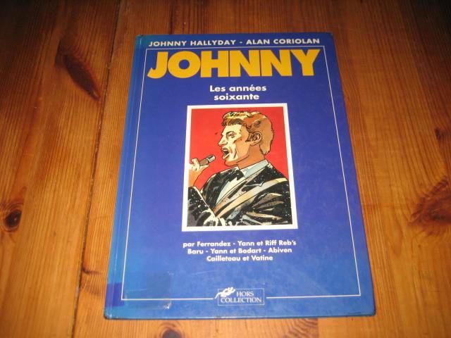 bd JOHNNY les années soixante HORS COLLECTION; 10 Cézy (89)