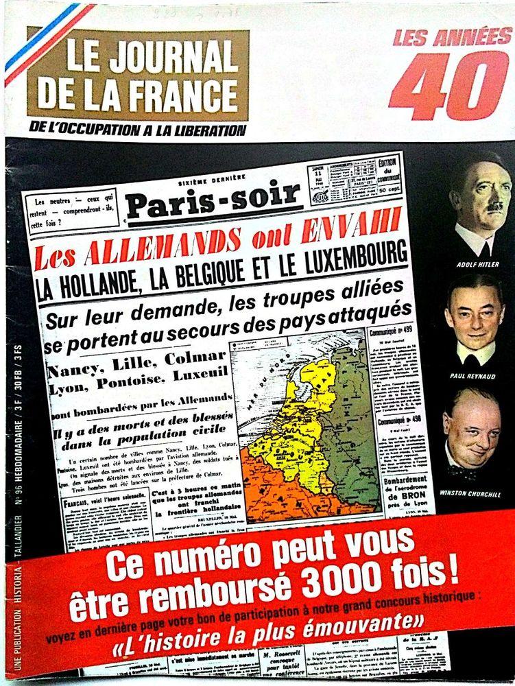 Le journal de la France- Les années 40 - Historia Tallandier 70 Haguenau (67)