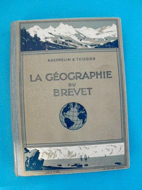 KAEPPELIN et TEISSIER LA géographie du brevet - 1935 7 Montauban (82)