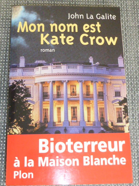 Mon nom est Kate Crow  John La Galite 5 Rueil-Malmaison (92)