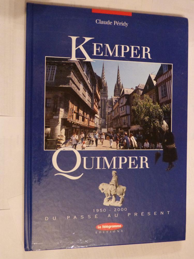 KEMPER QUIMPER DU PASSE AU PRESENT Livres et BD