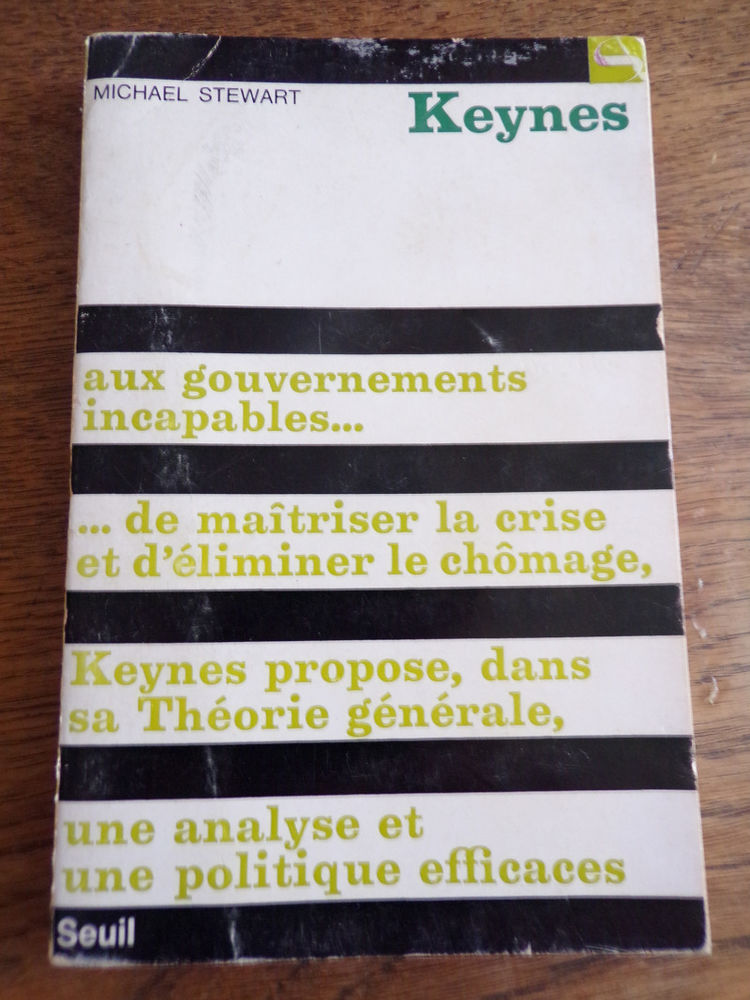 Keynes Michael Stewart éditions du Seuil 1969 143 pages 5 Laval (53)