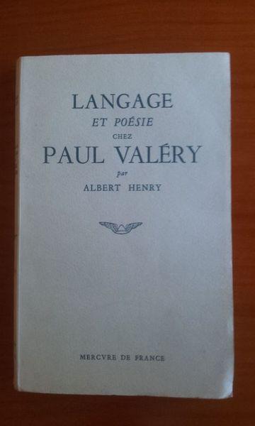 Langage Et Poésie Chez Paul Valéry. Henry. 1950. Livres et BD