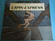 LAPIN-EXPRESS de Michel Gay
