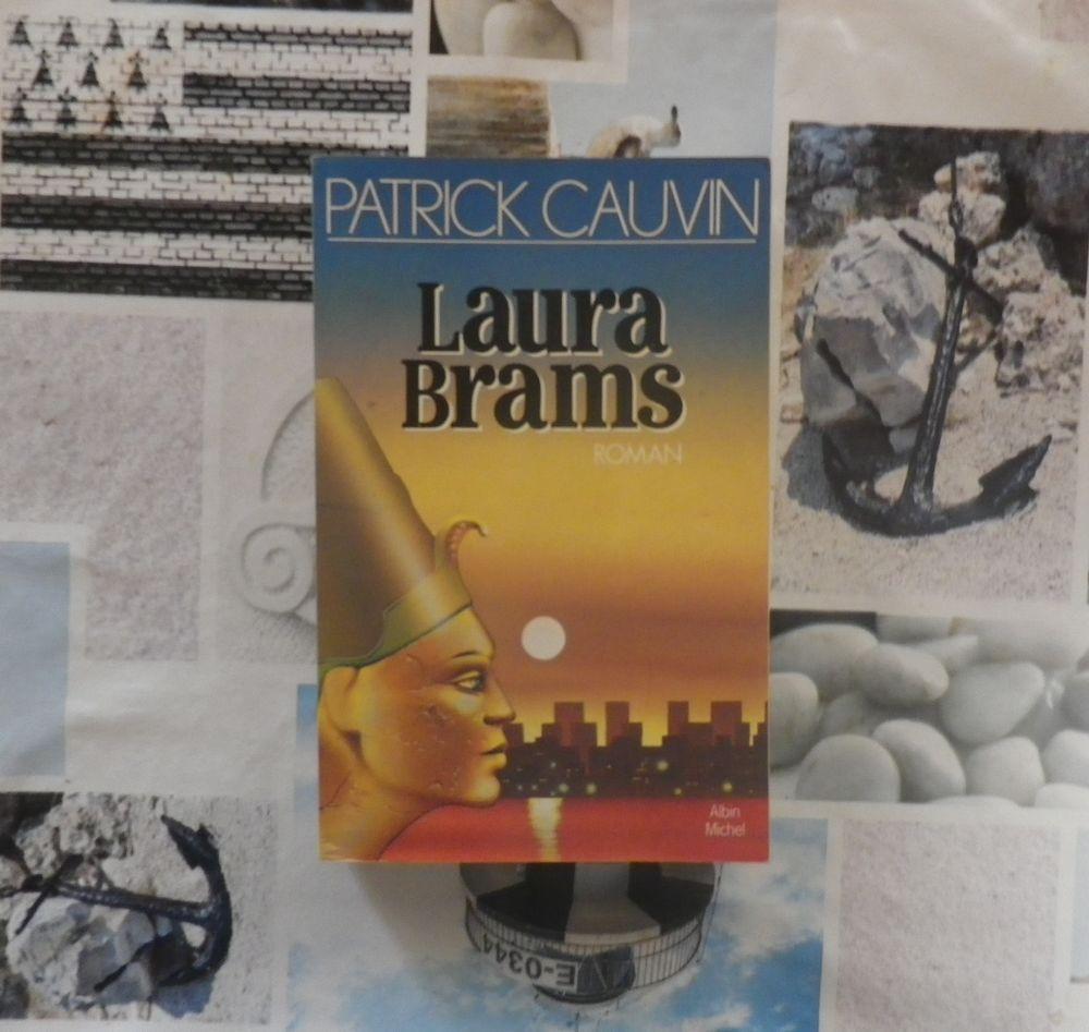 LAURA BRAMS de Patrick CAUVIN Ed. Albin Michel 2 Bubry (56)