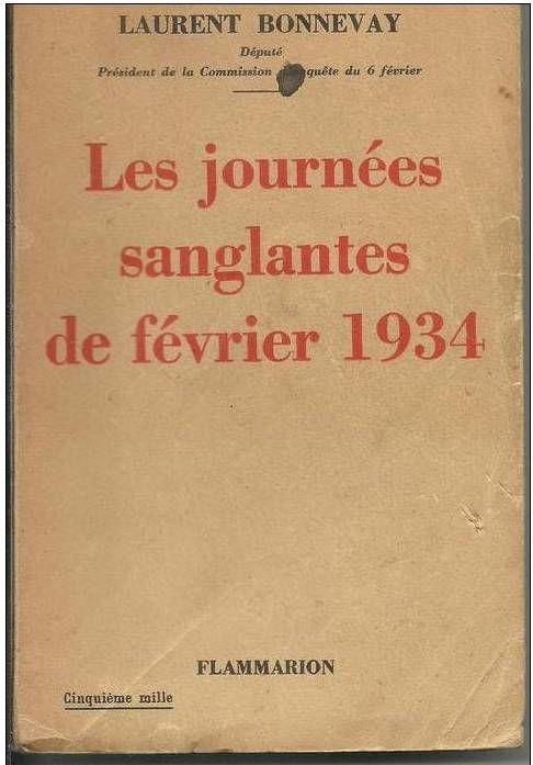 Laurent BONNEVAY Les journées sanglantes de février 1934 6 Montauban (82)