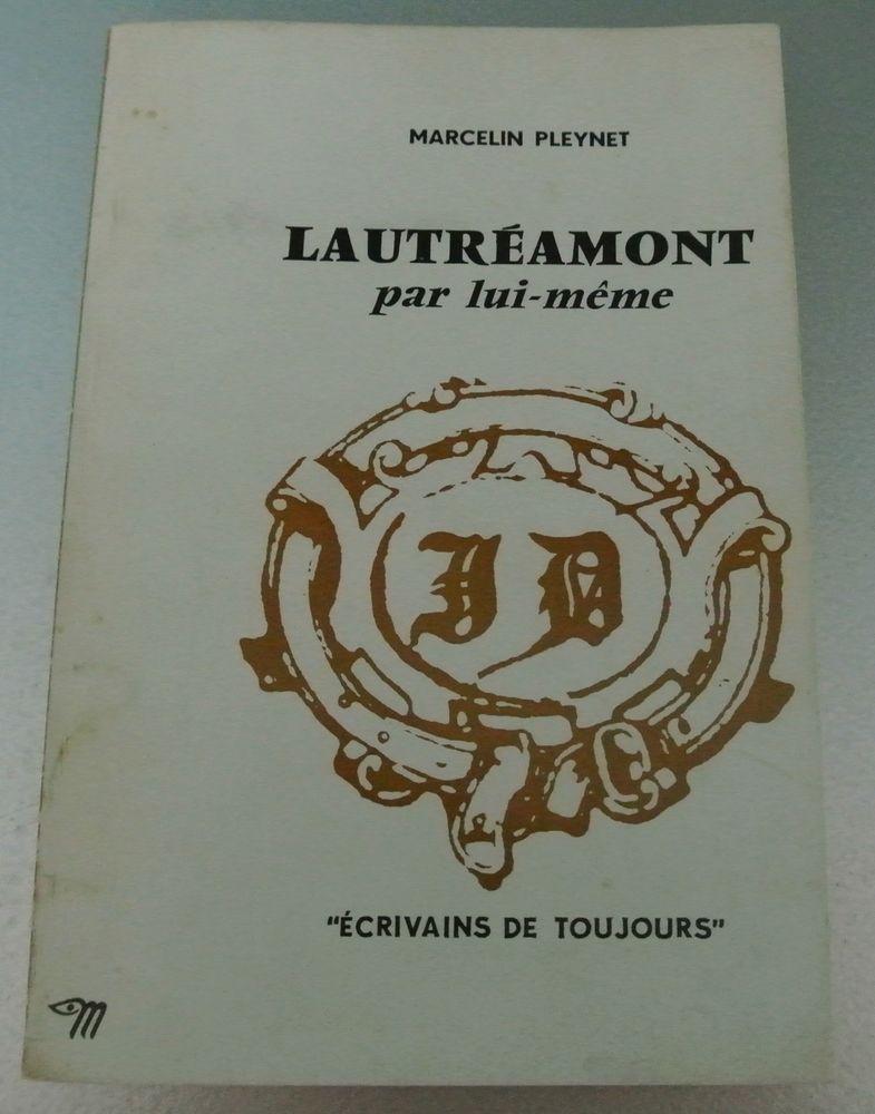 Lautréamont par lui même de Marcelin Pleynet 4 Saâcy-sur-Marne (77)