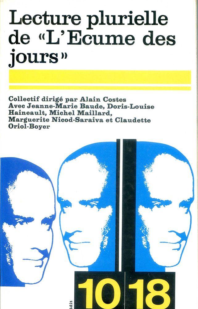 Lecture plurielle de  L'Ecume des jours   - Alain Costes, 5 Rennes (35)