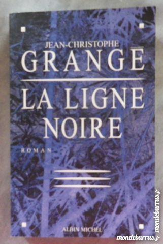LA LIGNE NOIRE de Jean-Christophe GRANGE Livres et BD