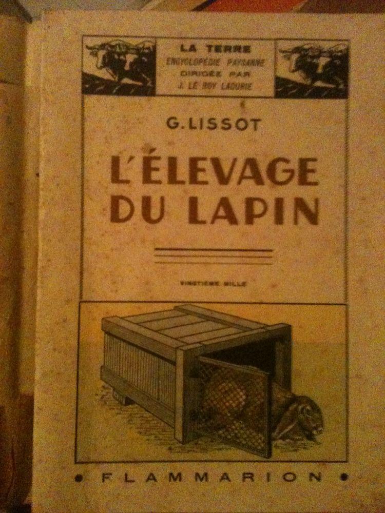 LISSOT G., L'élevage Du Lapin, Flammarion, 1941, 93 p. Livres et BD