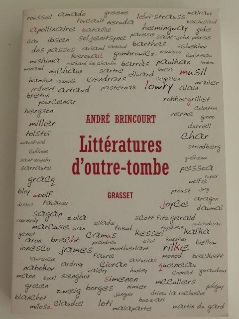 Littératures d'outre tombe André BRINCOURT 5 Rueil-Malmaison (92)
