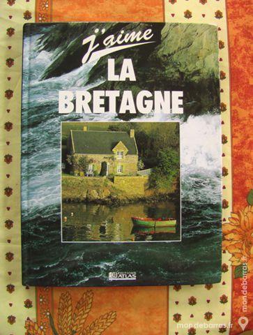 LIVRE «J'AIME LA BRETAGNE» 10 Aixe-sur-Vienne (87)