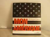 Livre  Mon Amérique  de Philippe Labro 12 Tassin-la-Demi-Lune (69)