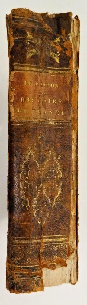 Livre ancien, L'HISTOIRE DE FRANCE PAR LE RAGOIS 1833 8 Chaumontel (95)