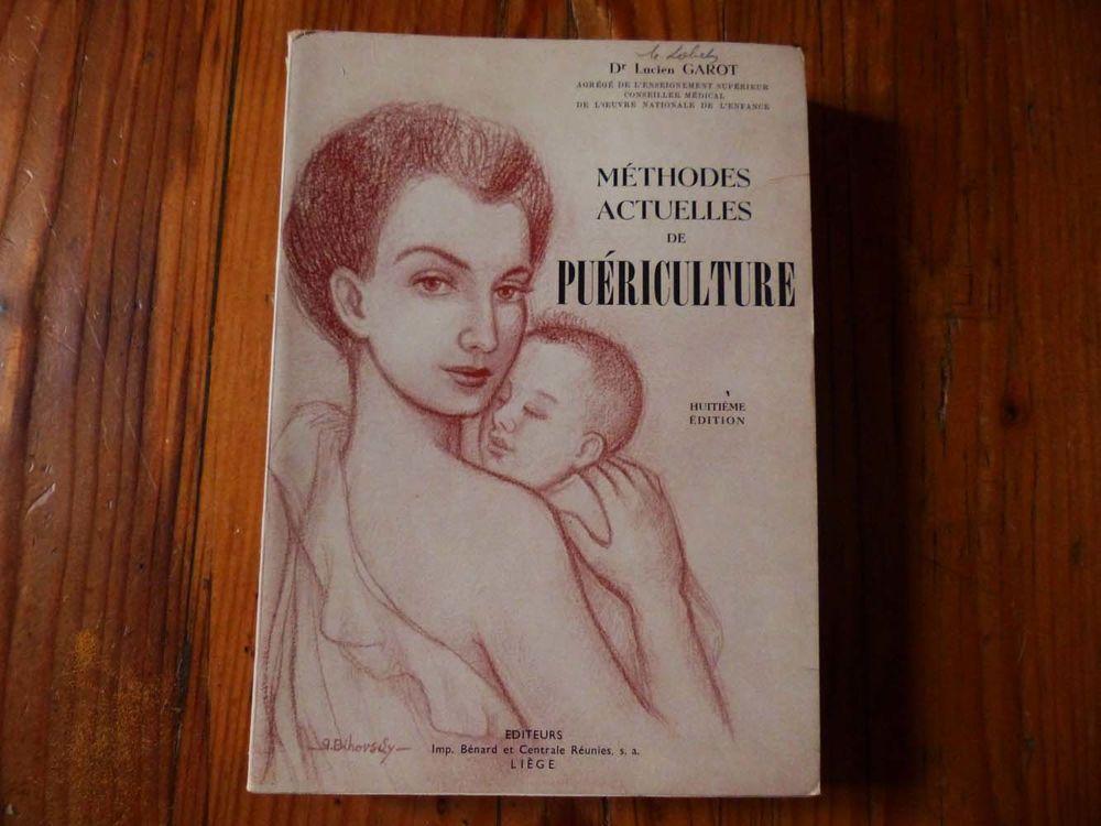 Livre ancien  Méthodes actuelles de puériculture  5 Strasbourg (67)