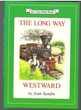 Livre en anglais : The long way Westward (Joan Sandin)