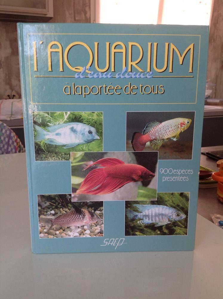 Livre  L'aquarium d'eau douce à la portée de tous . 5 Saint-Paul-et-Valmalle (34)