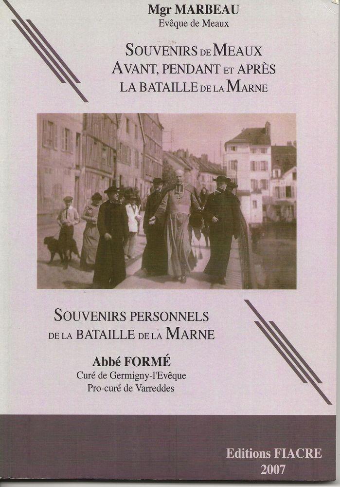 LIVRE AVEC LES SOUVENIRS DE MEAUX   EDITIONS FIACRE 2007 12 Meaux (77)
