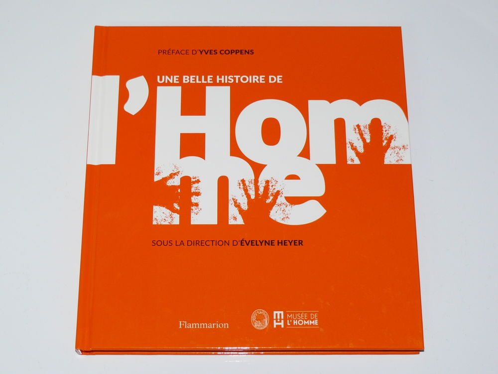 Livre :  UNE BELLE HISTOIRE DE L'HOMME  9 Saintes (17)