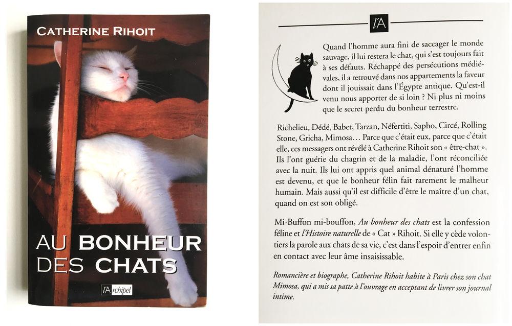 Livre 'Au bonheur des Chats' Auteur Catherine Rihot.  6 Poitiers (86)