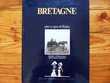 Livre 'Bretagne - pays et gens de France'