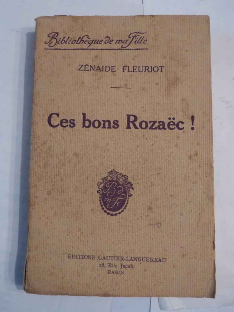 Livre breton  CES BONS ROZAEC  par  ZENAIDE FLEURIOT 8 Brest (29)