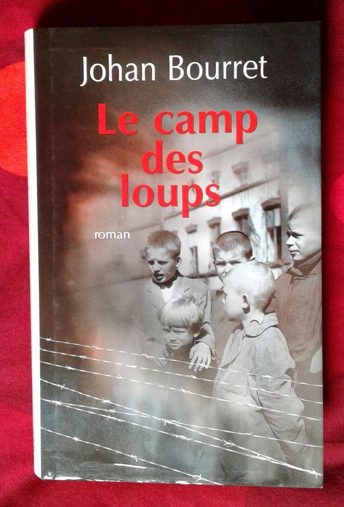 livre  Le Camp des Loups  6 Cramont (80)