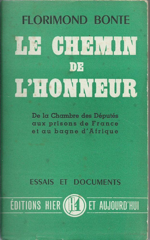 livre ,le chemin de l´honneur par florimond bonte 1949 Livres et BD